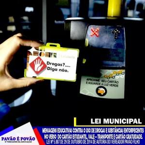 Cartão com mensagem antidroga é lei de Pavão Filho.
